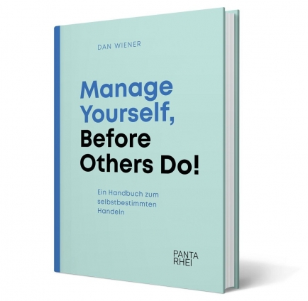 Manage Yourself, Before Others Do!